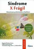 S�ndrome X fr�gil. Manual para profesionales y familiares. Aspectos m�dicos, psicol�gicos y ling��sticos.