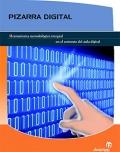 Pizarra digital. Herramienta metodológica integral en el contexto del aula digital.