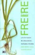Paulo Freire y la formaci�n de educadores: m�ltiples miradas