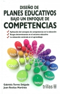 Diseo de planes educativos bajo un enfoque de competencias.