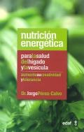 Nutrici�n energ�tica para la salud del h�gado y la ves�cula.