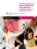 Prevenci�n e Intervenci�n ante Problemas de Conducta. Estrategias para centros educativos y familias