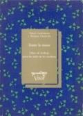 Dame la mano. Libro de trabajo para los usos de la escritura