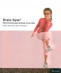 Brain Gym. Movimientos para mejorar en tu vida