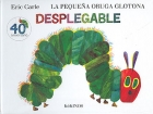 La peque�a Oruga Glotona. Desplegable.