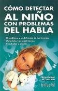 Cómo detectar al niño con problemas del habla