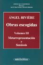 Metarrepresentaci�n y Semiosis. Obras escogidas. Volumen III.