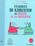 Cuaderno de ejercicios de gestión de los conflictos.
