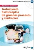 Tratamiento fisioter�pico de grandes procesos y s�ndromes