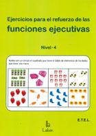 Ejercicios para el refuerzo de las funciones ejecutivas. Nivel 4