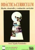 Did�ctica - Curr�culum. Dise�o, desarrollo y evaluaci�n curricular.