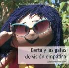 Berta y las gafas de visión empática.