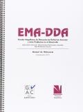 EMA-DDA. Escalas Magallanes de detecci�n de d�ficit de atenci�n y otros problemas en el desarrollo. Agresividad, inatencion, hiperactividad, retraimiento, ansiedad, bajo rendimiento escolar.