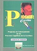 Poder escribir. Programa de entrenamiento de los procesos cognitivos de la escritura (cuaderno del estudiante)
