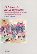 El bienestar de la infancia. Participacin y derechos de los nios en una sociedad cambiante.