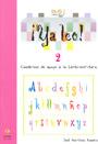 �Ya leo! 2 Cuadernos de apoyo a la lecto-escritura Vocales: o-u
