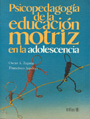 Psicopedagoga de la educacin motriz en la adolescencia.