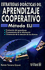Estrategias didcticas del aprendizaje cooperativo. Mtodo ELI