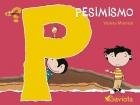 Pesimismo. El abecedario de los sentimientos.