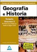 Geografía e Historia. Temario. Volumen II. Prehistoria e Historia hasta el siglo XVIII. Cuerpo de Profesores de Enseñanza Secundaria.
