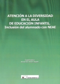 Atencin a la diversidad en el aula de educacin infantil. Inclusin del alumnado con NEAE.