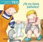 Tus primeros libros de Teo. �Ya no llevo pa�ales!