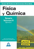 F�sica y Qu�mica. Temario. Volumen III. Qu�mica I. Cuerpo de Profesores de Ense�anza Secundaria.