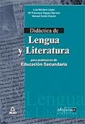 Did�ctica de Lengua y Literatura para profesores de Educaci�n Secundaria.