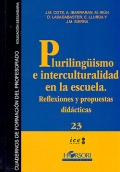 Pluralismo e interculturalidad en la escuela. Reflexiones y propuestas did�cticas