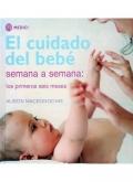 El cuidado del bebe semana a semana: los primeros seis meses