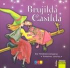 Brujilda Casilda. (Incluye CD)