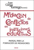 Mediaci�n de conflictos en instituciones educativas. Manual para la formacion de mediadores