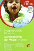 Programacion did�ctica. Conocimiento del medio. 1er curso. Cuerpo de maestros.