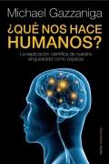 �Qu� nos hace humanos? La explicaci�n cient�fica de nuestra singularidad como especie