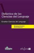 Did�ctica de las ciencias del lenguaje. Ense�ar a ense�ar ciencias del lenguaje