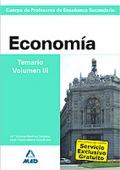 Economía. Temario. Volumen III. Cuerpo de Profesores de Enseñanza Secundaria.