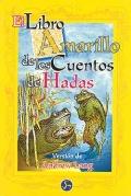 El libro amarillo de los cuentos de hadas.