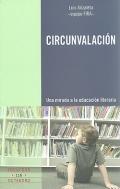 Circunvalaci�n. una mirada a la educaci�n literaria.