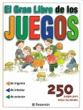 El gran libro de los juegos. 250 juegos para todas las edades.