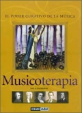 Musicoterapia. El poder curativo de la msica.
