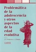 Problem�tica de la adolescencia y otros aspectos de la edad evolutiva