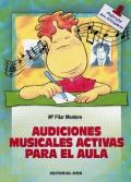 Audiciones musicales activas para el aula.
