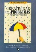 Creatividad para resolver problemas. Principios y t�cnicas.