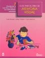 Gu�a para el �rea de memoria visual 7. Ayudemos a nuestros ni�os en sus dificultades escolares.