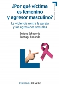 Por qu vctima es femenino y agresor masculino?. La violencia contra la pareja y las agresiones sexuales.