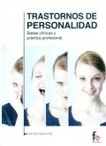 Trastornos de personalidad. Bases cl�nicas y pr�ctica profesional
