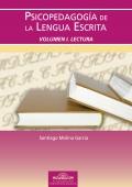 Psicopedagog�a de la lengua escrita. Vol�men I. Lectura