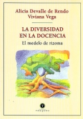 La diversidad en la docencia. El modelo de rizoma.