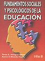 Fundamentos sociales y psicol�gicos de la educaci�n