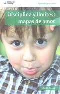 Disciplina y l�mites: mapas de amor.